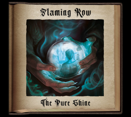 Flaming Row - The Pure Shine